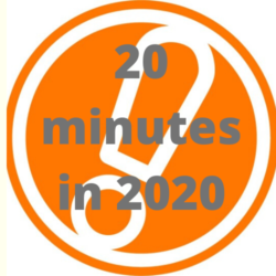 20 minutes in 2020